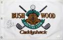 Chevy Chase Autographed Bushwood Country Club Flag (Caddyshack) - Beckett Auth