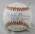 Eddie Murray Autographed Rawlings OML Baseball With  Stats- JSA Witnessed Auth