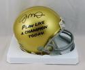 Joe Montana Signed Notre Dame Play Like A Champion Today Mini Helmet- JSA W Auth